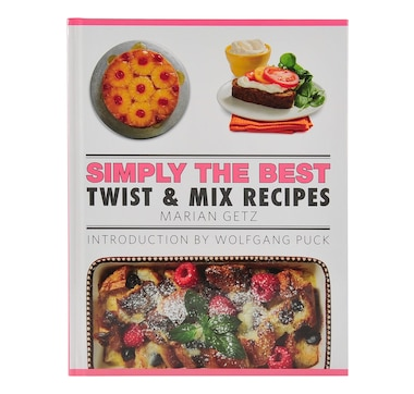 "Wolfgang Puck ""Simply The Best Twist & Mix Recipes"" Cookbook"