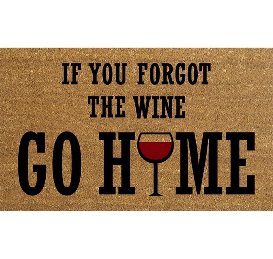 Image 662443.jpg , Product 662-443 / Price $32.00 , Koppers Home Forgot Wine Go Home Doormat from Koppers on TSC.ca's Home & Garden department